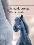 Días de Nevada Bernardo Atxaga